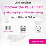 Webinar Alert for Utility & Teleco: Empower the value chain with the Digital Twins