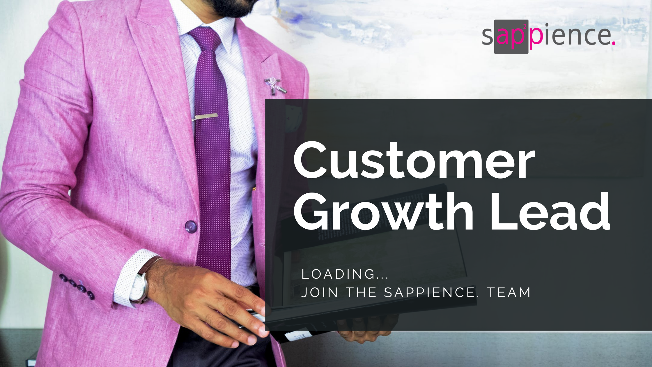 Join the sappience team as our Customer Growth Lead